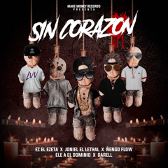 Sin Corazón (Single) - Ez El Ezeta, Ñengo Flow, Darell