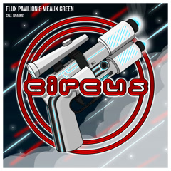 Call To Arms (Single) - Flux Pavilion, Meaux Green