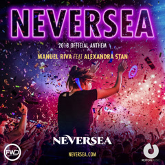 Neversea (2018 Official Anthem)