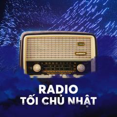 Radio Kì 18 - Lời Nói Dối Chân Thật - Radio Tối Chủ Nhật