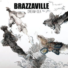 Dream Sea - Brazzaville