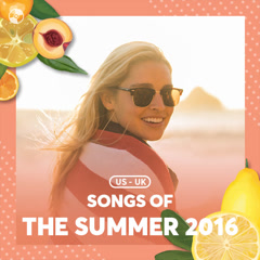 Songs Of The Summer 2016 - Various Artists