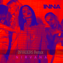 Nirvana (Invaders Remix) - Inna