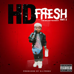 Fresh 2: The Enlightenment - HD, Dj Fresh