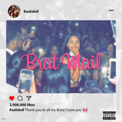 Brat Mail (Mixtape) - Kash Doll