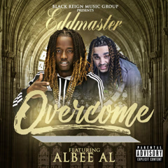 Overcome (Single) - EddMaster, Albee Al
