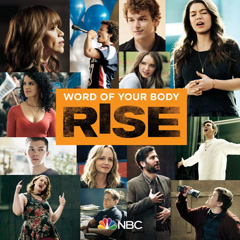 Word Of Your Body (Rise Cast Version) - Rise Cast