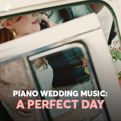 Piano Wedding Music: A Perfect Day