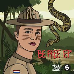 Be Free (EP) - Trobi
