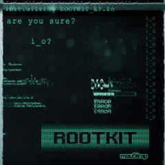Rootkit (Single) - I_o