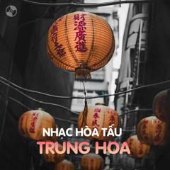 Album Nhạc Hòa Tấu Trung Hoa - Various Artists