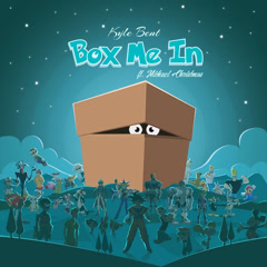 Box Me In (Single) - Kyle Bent