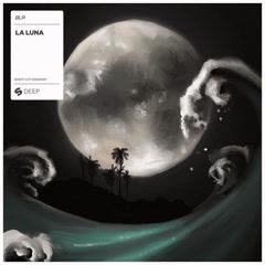 La Luna (Festival Mix) - BLR