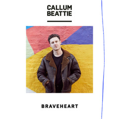 Braveheart (Single) - Callum Beattie