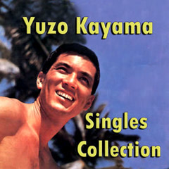Singles Collection - Yūzō Kayama