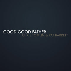 Good Good Father (Single)