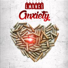 Anxiety (Single) - Lmrnce