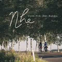 Nhẹ (Nhắm Mắt Thấy Mùa Hè OST) (Single)
