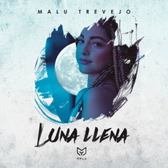 Luna Llena (Single) - Malu Trevejo