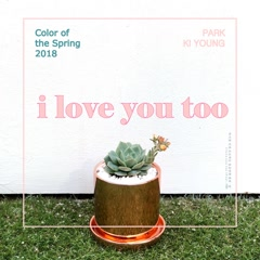 I Love You Too (Single) - Park Ki Young
