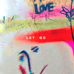 Let Go (Single)