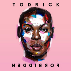 Forbidden - Todrick Hall