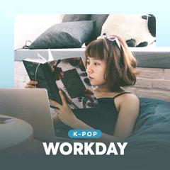 Workday K-Pop