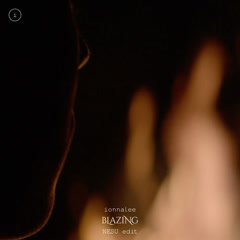 Blazing (NESU Edit) (Single) - Ionnalee