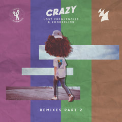 Crazy (Remixes, Pt. 2) (EP) - Lost Frequencies, Zonderling