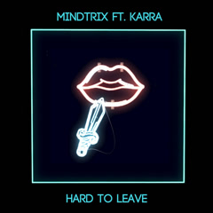 Hard To Leave (Single)