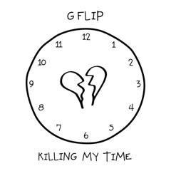 Killing My Time (Single)