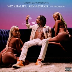 Gin & Drugs (Single) - Wiz Khalifa
