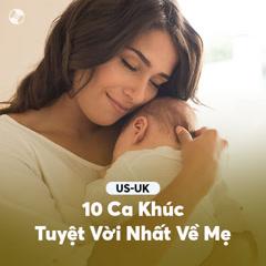 10 Ca Khúc Quốc Tế Tuyệt Vời Nhất Về Mẹ - Various Artists