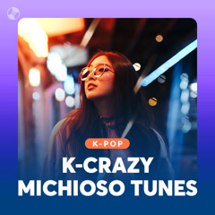 K-Crazy Michioso Tunes