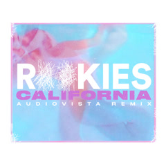 California (Audiovista Remix) - ROOKIES