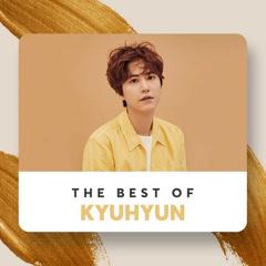 Những Bài Hát Hay Nhất Của Kyuhyun - KYUHYUN