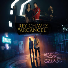 Dime Por Que (Single) - Rey Chavez