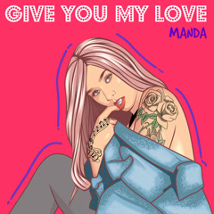 Give You My Love (Single)