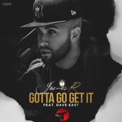Gotta Go Get It (Single)