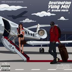 Destination (Single) - YungMEL