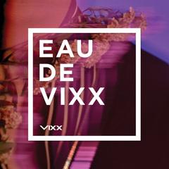 EAU DE VIXX - VIXX