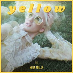 Yellow (EP) - Nova Miller