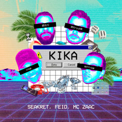 Kika (Single) - Seakret, Feid, Mc Zaac