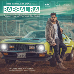 Uche Uche Kad (Single) - Babbal Rai