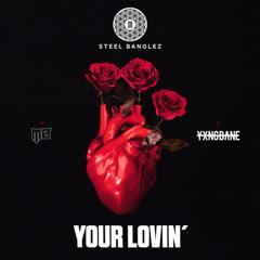 Your Lovin' (Single)