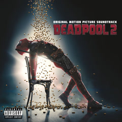 Deadpool 2 (OST) - Various Artists