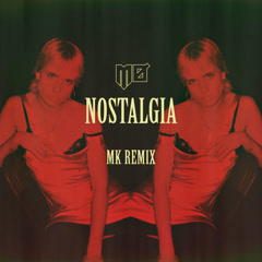 Nostalgia (MK Remix) - MØ