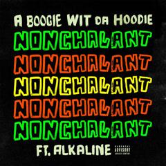 Nonchalant (Single) - A Boogie Wit Da Hoodie