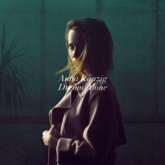 Dream Alone (Single) - Anna Känzig