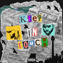 Keep In Touch (Single) - Tory Lanez, Bryson Tiller